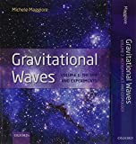 Gravitational Waves, pack - Volumes 1 and 2: Volume 1: Theory and Experiment, Volume 2: Astrophysics and Cosmology