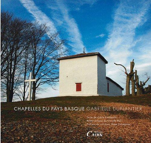Chapelles du Pays Basque par Gabrielle Duplantier