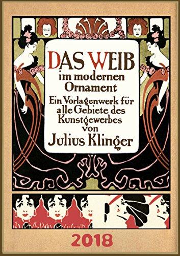 Wall Calendar 2018 [12 pages 20x30cm] Julius Klinger Das Weib Vintage Advert Poster Art Deco [Calendar] [Jan 01, 2017] Pixiluv par Pixiluv
