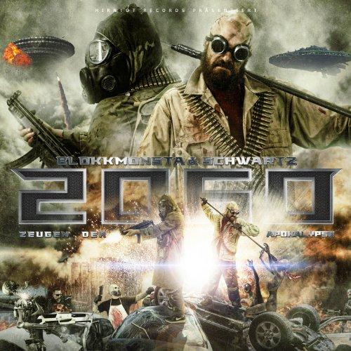 Blokkmonsta & Schwartz: 2060: Zeugen der Apokalypse (Audio CD)