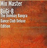 The Bombay Bangra Dance Club Deluxe Edition