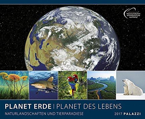 planet-erde-planet-des-lebens-2017-mit-ausfuhrlichen-bildunterschriften-landschaftskalender-60-x-50-