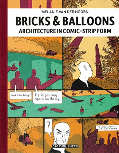 [Melanie Van Der Hoorn - Bricks & Balloons. Architecture in Sequential Art] (By: Melanie van der Hoorn) [published: April, 2013]