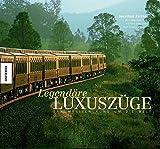 Legendäre Luxuszüge: Traumreisen rund um die Welt