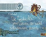 Die Geschichte vom Löwen, der nicht schwimmen konnte (MINIMAX)