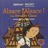 Alsace ! Alsace ! la dernière classe