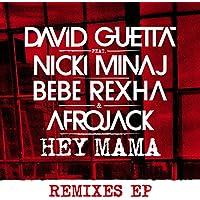 Hey Mama (feat. Nicki Minaj, Bebe Rexha & Afrojack) [Remixes EP]