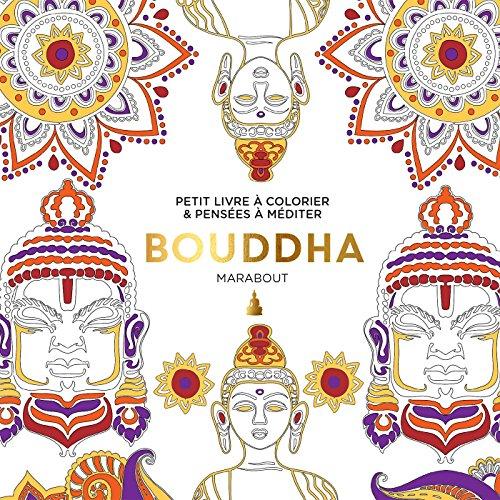 Bouddha : Petit livre à colorier & pensées à méditer