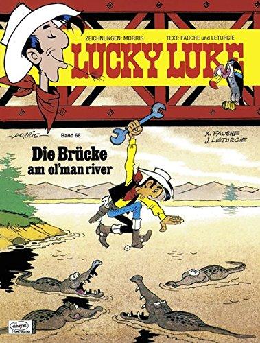 Lucky Luke 68: Die Brücke am Ol'Man River -