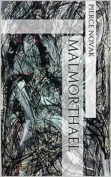 Malmorthael by [Novak, Pierce]