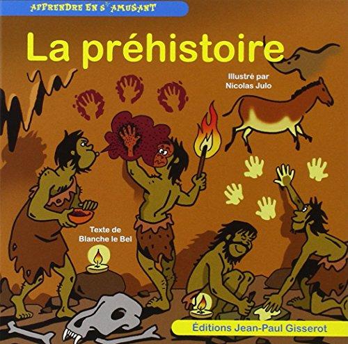 La préhistoire par LE BEL Blanche