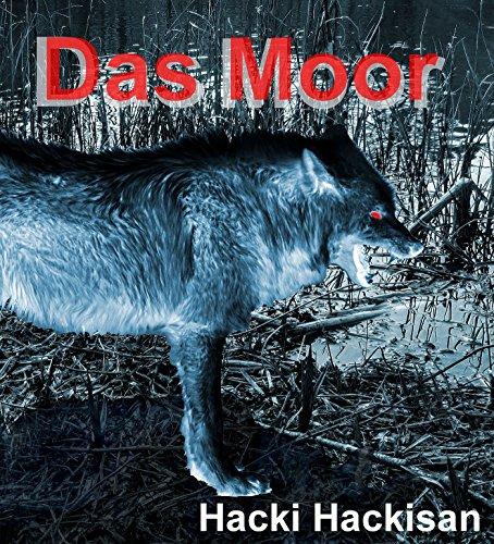 eBook: Hacki Hackisan - Das Moor (2016)
