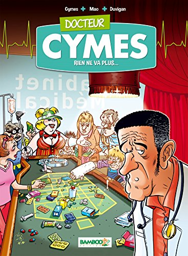 Docteur Cymès, N°2 : Rien ne va plus ! par From Bamboo Editions