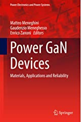 Power GaN Devices: Materials, Applications and Reliability (Power Electronics and Power Systems) (English Edition) Formato Kindle