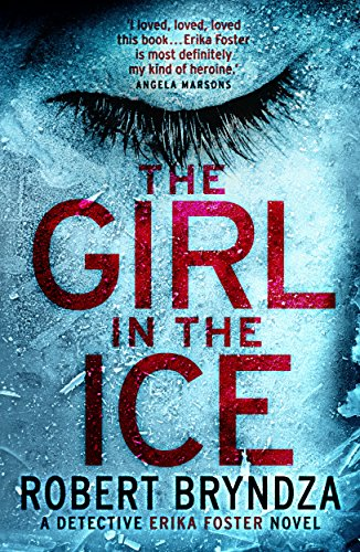 The girl in the ice a gripping serial killer thriller detective the girl in the ice a gripping serial killer thriller detective erika foster book fandeluxe Ebook collections