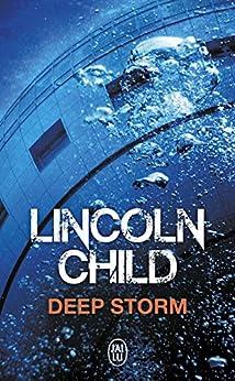 Deep Storm (J'ai lu Thriller)