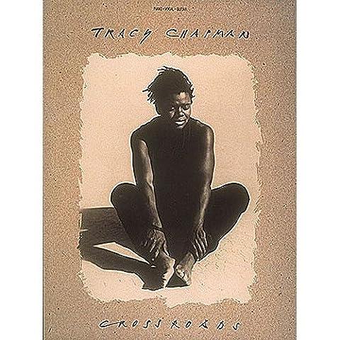 Tracy Chapman: Crossroads. Sheet Music for Piano, Vocal &
