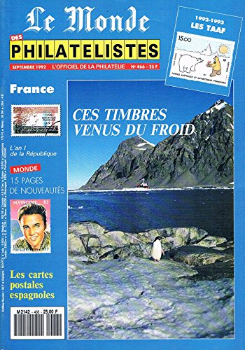 Le Monde Des Philatélistes N°466 sep 1992: Timbres venus du froid