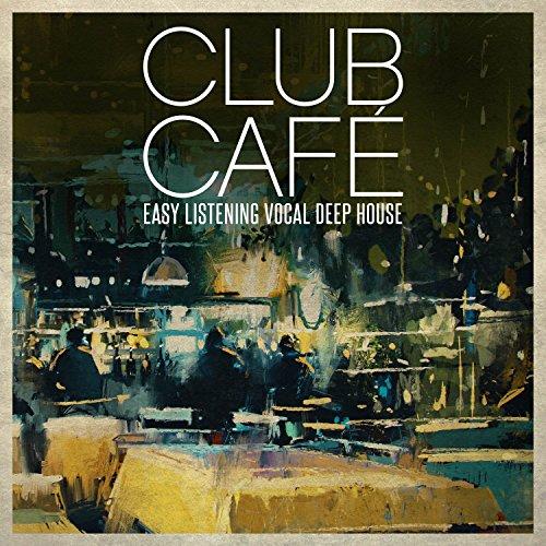 Club Café, Vol. 1 (Easy Listen...