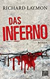Das Inferno: Roman - Richard Laymon