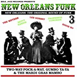 New Orleans Funk 3 - The Original Sound of Funk 1960-75: Two-Way-Pock-A-Way, Gumbo Ya-Ya & The Mardi Gras Mambo [VINYL]