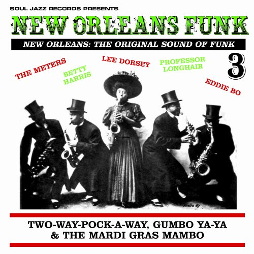 New Orleans Funk 3 [Vinyl LP] (New Vinyl Orleans)