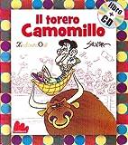 Il torero Camomillo. Ediz. illustrata. Con CD Audio