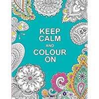 Keep Calm and Colour On (Huck & Pucker Colouring Books)