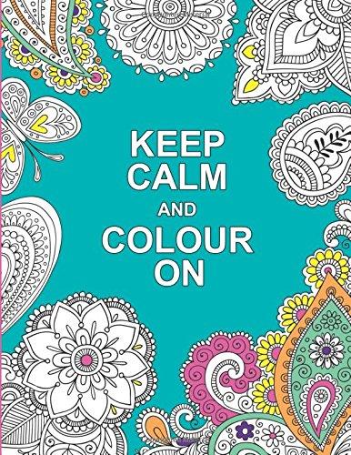 Keep Calm and Colour On (Huck & Pucker Colouring Books) por Huck & Pucker