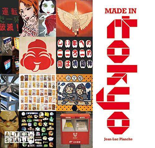 Made in Tokyo par Jean-Luc Planche