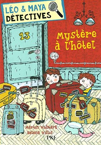 Léo et Maya, détectives - tome 09 : Mystère à l'hôtel (9) par Martin WIDMARK