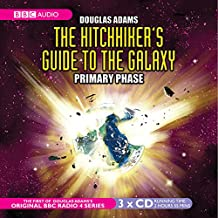 The Hitch-Hiker's Guide to the Galaxy, The Primary Phase, 3 Audio-CDs