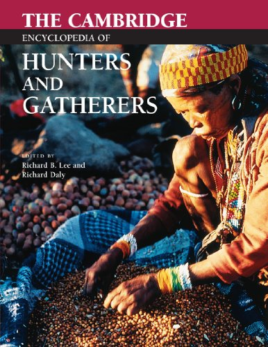 The Cambridge Encyclopedia of Hunters and Gatherers Paperback