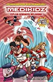 Medikidz Explain Advanced Melanoma: What's Up with Jane's Dad? by Dr. Kim Chilman-Blair (2014-04-10)