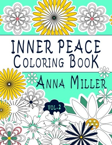 Inner Peace Coloring Book (Vol.2): Adult Coloring Book for creative coloring, meditation and relaxation: Volume 9 (Art For The Soul Coloring Book)