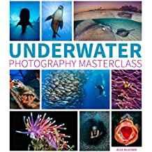Underwater Photography Masterclass (English Edition)