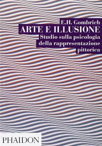 Arte e illusione. Studio sulla psicologia della rappresentazione pittorica