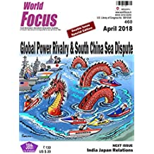 Global Power Rivalry & South China Sea Dispute (April 2018)