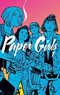 Paper Girls  nº 01 par K. Vaughan