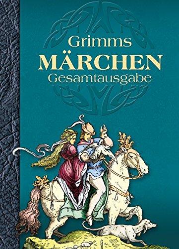Grimms Märchen: Gesamtausgabe