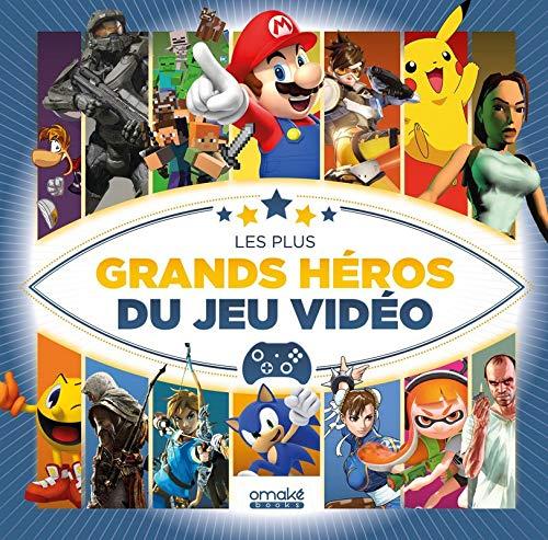 Les plus grands héros du jeu vidéo