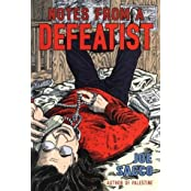Notes From A Defeatist by Joe Sacco (2003-11-13)