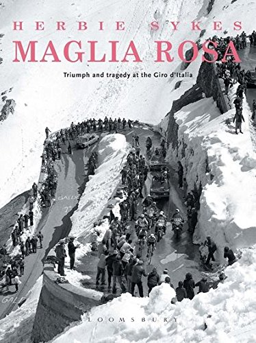 Maglia Rosa 2nd edition: Triumph and Tragedy at the Giro D'Italia (Rouleur)