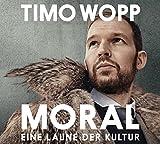 Moral – Eine Laune der Kultur: WortArt