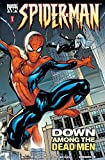 Marvel Knights Spider-Man Vol. 1: Down Among the Dead Men: v. 1 (Marvel Knights Spider-Man (2004-2006))