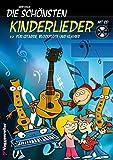 DIE SCHÖNSTEN KINDERLIEDER: 25 der schönsten Kinderlieder für Gitarre, Blockflöte und Klavier