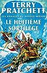 Le Huiti�me Sortil�ge: Les Annales du...