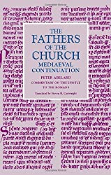 Commentary on the Epistle to the Romans (Fathers of the Church:  Mediaeval Continuation)