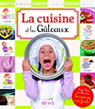 La cuisine et les Gâteaux par Anna Piot
