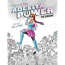 Adelita Power: The Origins: La superheroína más pardilla de este universo (Influencers)
